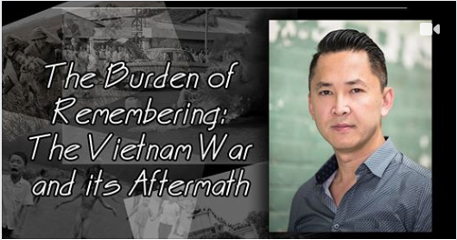 Burden of Remembering: The Vietnam War and Its Aftermath